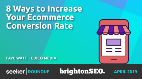 8 Ways To Increase Your Ecommerce Conversion Rate – Faye Watt